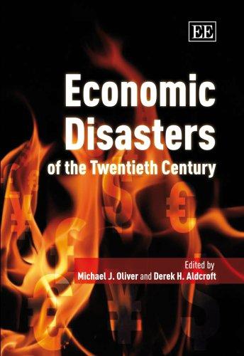 9781840645897: Economic Disasters of the Twentieth Century