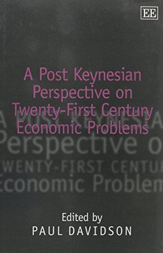 9781840646160: A Post Keynesian Perspective on 21st Century Economic Problems