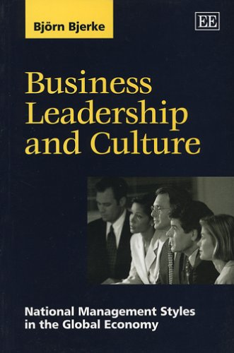 9781840646276: Business Leadership and Culture: National Management Styles in the Global Economy