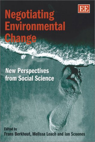 9781840646733: Negotiating Environmental Change: New Perspectives from Social Science