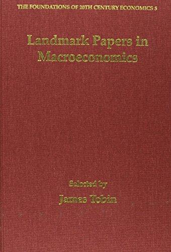 Landmark Papers in Macroeconomics Selected by James Tobin (Hardback)