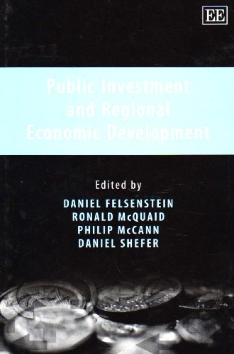 Public Investment and Regional Economic Development (1840647159) by Daniel Shefer