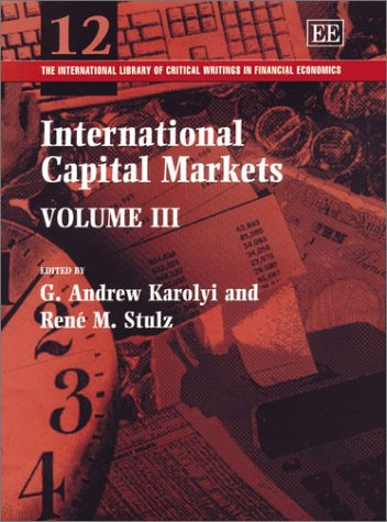 International Capital Markets (The International Library of Critical Writings in Financial ...