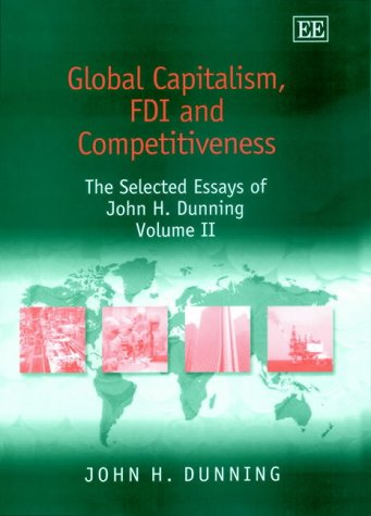 9781840647426: 2: Global Capitalism, Fdi and Competitiveness: The Selected Essays of John H. Dunning (John H. Dunning Selections)