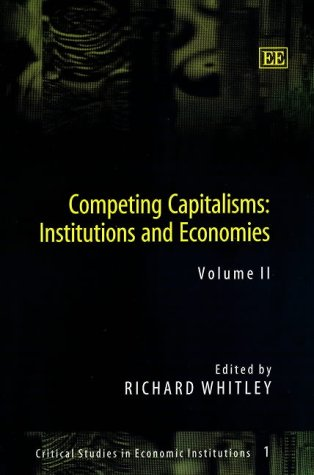 Competing Capitalisms: Whitley, Richard (EDT)