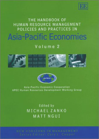 The Handbook of Human Resource Management Policies and Practices in Asia-Pacific Economies: Volume ...