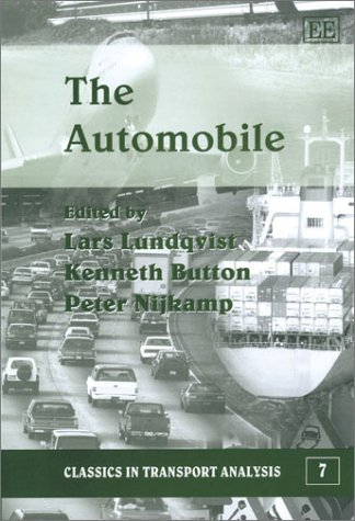 The Automobile: Lundqvist, L. (EDT)/ Button, Kenneth (EDT)/ Nijkamp, Peter (EDT)