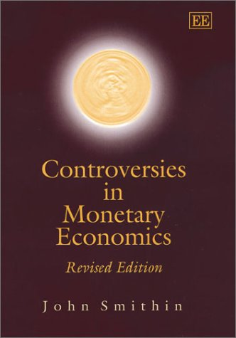 9781840648294: Controversies in Monetary Economics: Revised Edition