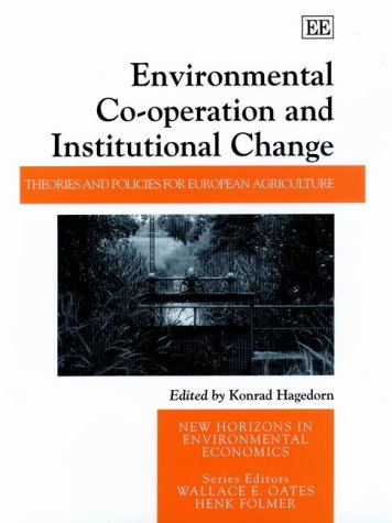 Environmental Co-Operation and Institutional Change: Hagedorn, Konrad (EDT)