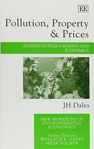9781840648423: Pollution, Property & Prices: An Essay in Policy-Making and Economics (New Horizons in Environmental Economics series)