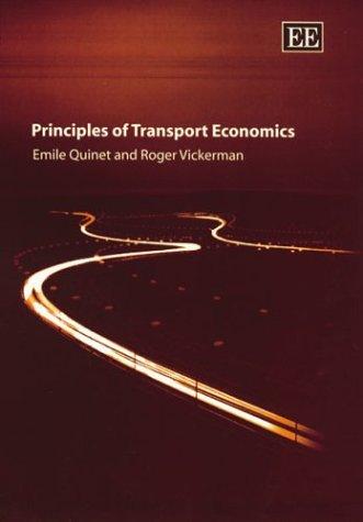 9781840648652: Principles of Transport Economics