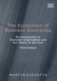 9781840649055: The Economics of Business Enterprise: An Introduction to Economic Organization and the Theory of the Firm