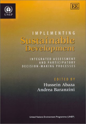 9781840649130: Implementing Sustainable Development: Integrated Assessment and Participatory Decision-Making Processes