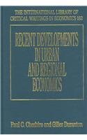 Recent Developments In Urban And Regional Economics (International Library Of Critical Writings In ...