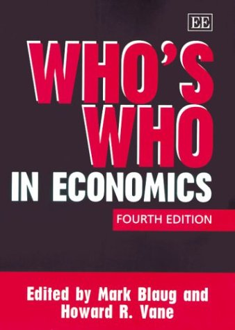 9781840649925: Who's Who in Economics