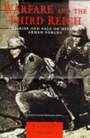 9781840650020: Warfare and the Third Reich: Rise and Fall of Hitler's Armed Forces (Classic Conflicts)