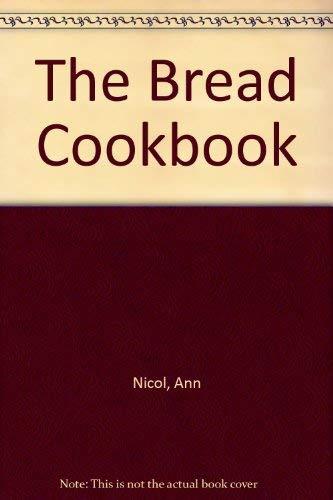 9781840650242: The Bread Cookbook (The Cookbook Series)