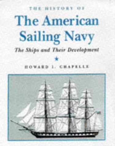 9781840650594: The History of the American Sailing Navy