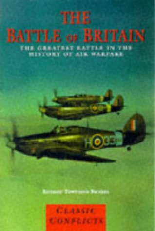 9781840650815: The Battle of Britain (Classic Conflicts)