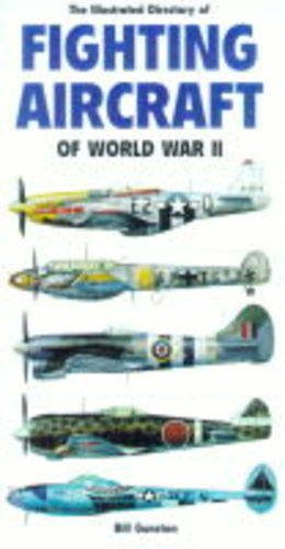9781840650921: The Illustrated Directory of Fighting Aircraft of World War II