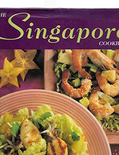9781840651102: The Singapore Cookbook