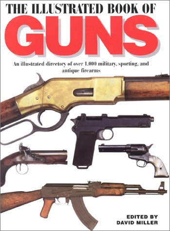 9781840651720: ILLUSTRATED BOOK OF GUNS
