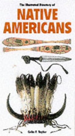 9781840652864: The Illustrated Directory of Native Americans