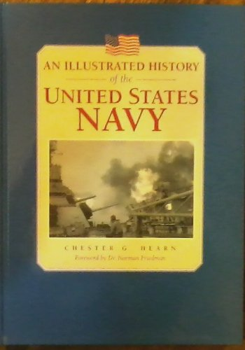 An Illustrated History of the United States Navy