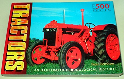 9781840653885: Tractors : The History of the American Tractor in 500 Photos