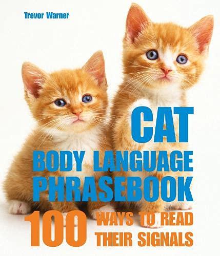 9781840655681: Cat Body Language: 100 Ways To Read Their Signals
