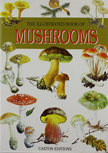 The Illustrated Book of Mushrooms