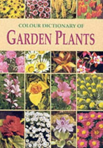 The Colour Dictionary of Garden Plants (9781840671445) by Vaclav Vetvicka; Vlasta Matousova