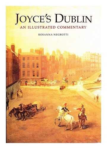 9781840671490: Joyces Dublin an Illustrated Commentary