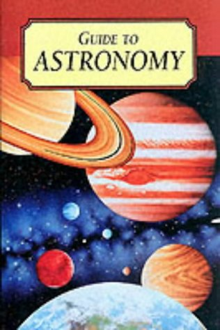 9781840672299: Guide to Astronomy