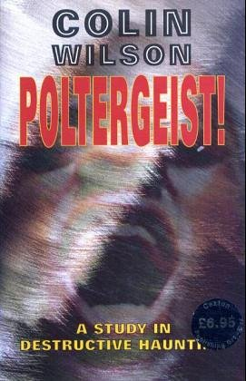9781840672848: Poltergeist!: A Study in Destructive Haunting