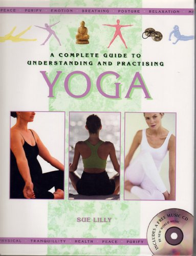 9781840672893: Complete Guide to the Understanding and Practice of Yoga
