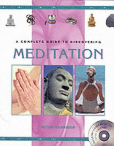 9781840672909: A Complete Guide to Discovering Meditation