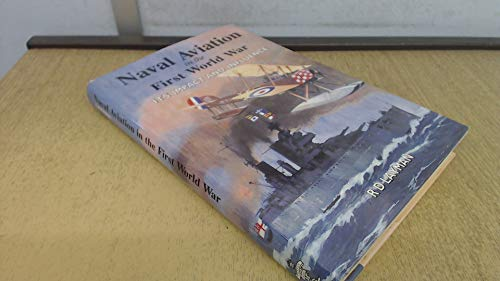 9781840673142: Naval Aviation in the First World War: Its Impact and Influence
