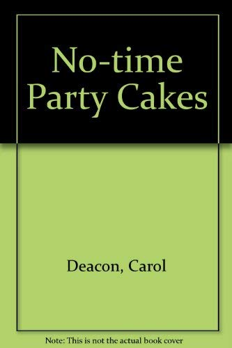 9781840673296: No-time Party Cakes
