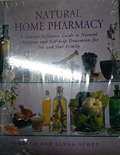 Natural Home Pharmacy (1840673397) by Keith Scott; Linda Scott