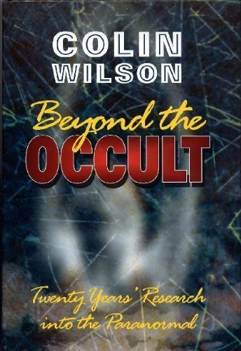 BEYOND THE OCCULT : Twenty Years' Research