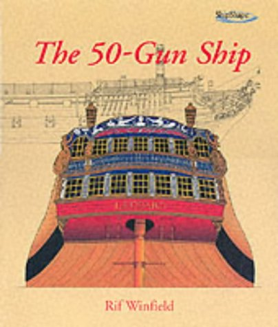 9781840673654: The 50-Gun Ship (Shipshape)