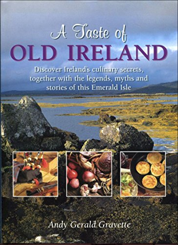 A Taste Of Old Ireland