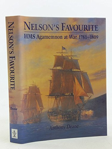 9781840674309: Nelson's Favourite: HMS Agamemnon at War 1781-1809