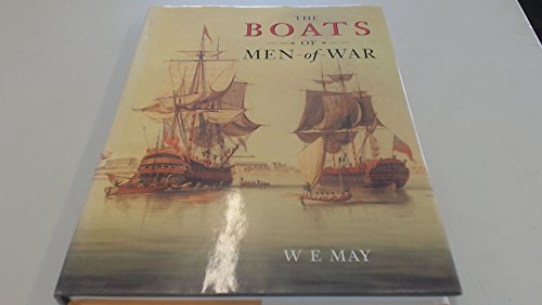 The Boats of Men of War: May, W.E.