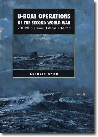 U-Boat Operations of the Second World War,: Wynn, Kenneth