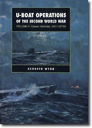 U Boat Operations of the Second World: Wynn, Kenneth