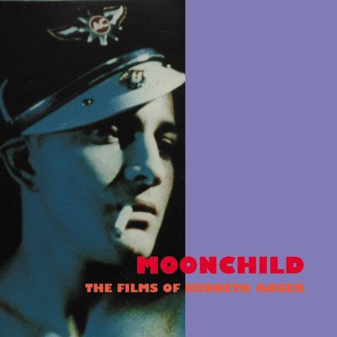 Moonchild: The Films of Kenneth Anger (Persistence: Jack Hunter