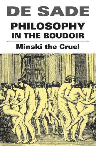 Philosophy In The Boudoir (Paperback): Marquis de Sade