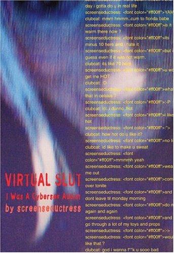 9781840681253: Virtual Slut: I Was A Cybersex Addict
